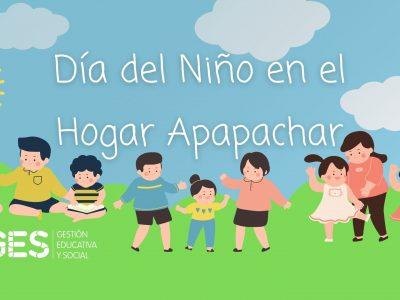 Hogar Apapachar en el Día del Niño