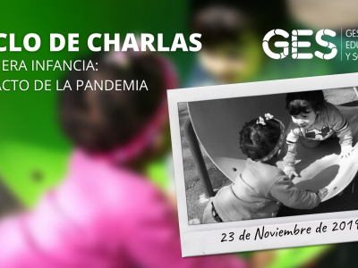 Ciclo de Charlas Impacto de la Pandemia GES 2021
